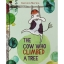 Gemma Merino : The Cow Who Climbed A Tree นิทานภาพ จากผู้แต่ง The Crocodile who didn't like water thumbnail 3