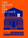 บทเพลงโศกแห่งคาเฟ่แสนเศร้า (The Ballad of the Sad Cafe) (Pre-Order)