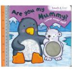 are you my mummy -Board Book , Touch&Feel