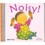 noisy -Board Book