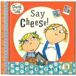say cheese -นิทานปกแข็ง