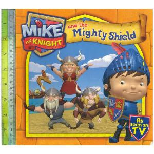 Mike and Mighty shield