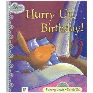 Hurry up birthday