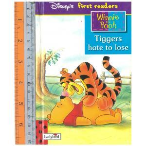 tiggers hate lose