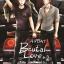 [Pre Order] Brutal Love รัก...มันส์...โหด ภาค 2 By คีย์ thumbnail 1