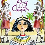 A Shakespeare Story: Anthony and Cleopatra