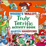 Where's Wally? Truly Terrific Activity Book