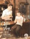 Coffee Shop รักนี้...รสกาแฟ + สติ๊กเกอร์ By Ch0cmint *พร้อมส่ง