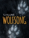 Wolfsong เขียนโดย TJ Klune / พิชญา แปล * พร้อมส่ง