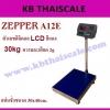 ตาชั่งดิจิตอล เครื่องชั่งดิจิตอล เครื่องชั่งตั้งพื้น 30kg ความละเอียด 2g ZEPPER A12E-EA3040-30 platform scale แท่นชั่งขนาด 30x40cm.(ตัวเลขดิจิตอล LCD สีเเดง)