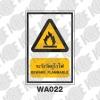 ป้ายระวังวัตถุไวไฟ WA022
