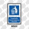 ป้ายโปรดช่วยกันรักษาความสะอาด MS22