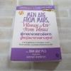 ผู้ชายมาจากดาวอังคาร ผู้หญิงมาจากดาวศุกร์ (Men Are From Mars, Women Are From Venus) พิมพ์ครั้งที่ 17 John Gray, Ph.D. เขียน สงกรานต์ จิตสุทธิภากร แปล