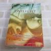 แรกรัตติกาล (Twilight) พิมพ์ครั้งที่ 13 สเตเฟนี เมเยอร์ เขียน เจนจิรา เสรีโยธิน แปล