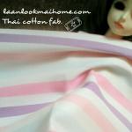 ผ้าcotton ในตลาดไทยค่ะ1จำนวน= 1/4เมตร (50x55cm) ลายทางขนาดลายกว้าง1 นิ้วค่ะ