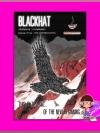 แบล็กแฮ็ต...รหัสอันตราย ภาคสาม การเผชิญหน้า Black Hat Episode 3 : The Confrontation ออสม่า ทำมือ << สินค้าเปิดสั่งจอง (Pre-Order) ขอความร่วมมือ งดสั่งสินค้านี้ร่วมกับรายการอื่น >> หนังสือออก 10-15 ม.ค. 61