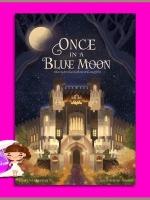 Once in a Blue Moon veerandah (วีรันดา) ทำมือ << สินค้าเปิดสั่งจอง (Pre-Order) ขอความร่วมมือ งดสั่งสินค้านี้ร่วมกับรายการอื่น >> หนังสือออก 25-31 ก.ค. 61
