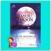 เทพบุตรหมาป่า ชุด แดนมายา 2 Bayou Moon ไอโลน่า แอนดรูว์ส (Ilona Andrews) อารีแอล เกรซ Grace